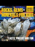 Rocks, Gems and Minerals for Kids: Facts, Photos and Fun - Children's Rock & Mineral Books Edition