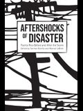 Aftershocks of Disaster: Puerto Rico Before and After the Storm