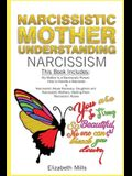 Narcissistic Mother, Understanding Narcissism: This Book Includes: My Mother Is a Narcissistic Person & Narcissistic Abuse Recovery: Daughters and Nar