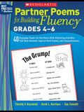 Partner Poems for Building Fluency: Grades 4-6: 40 Engaging Poems for Two Voices with Motivating Activities That Help Students Improve Their Fluency a