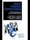 African American Communication: Ethnic Identity and Cultural Interpretation