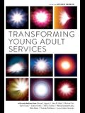 Transforming Young Adult Services