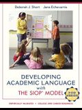 Developing Academic Language with the SIOP Model (SIOP Series)