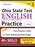 Ohio State Test Prep: Grade 3 English Language Arts Literacy (ELA) Practice Workbook and Full-length Online Assessments: OST Study Guide