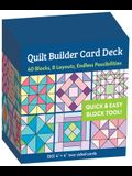 Quilt Builder Card Deck: 40 Block, 6 Layouts, Endless Possibilities