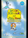 Dreams, Screams & JellyBeans!: Poems for All Ages