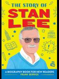 The Story of Stan Lee: A Biography Book for New Readers