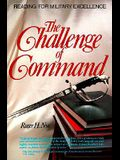 Challenge of Command: Reading for Military Excellence