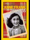 World History Biographies: Anne Frank: The Young Writer Who Told the World Her Story