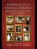 Portraits of a Radical Disciple: Recollections of John Stott's Life and Ministry