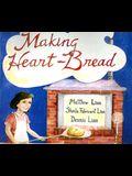Making Heart-Bread:
