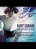 Kurt Cobain: The Nirvana Years