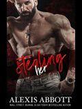 Stealing Her: A Dark Romance