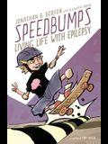 Speedbumps: Living Life With Epilepsy