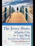 Explorer's Guide Jersey Shore: Atlantic City to Cape May: A Great Destination (Second Edition)  (Explorer's Great Destinations)