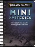Brain Games Mini Mysteries: Solve Perplexing Puzzles and Cryptic Brain Teasers