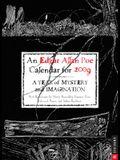 An Edgar Allan Poe Calendar for 2009: A Year of Mystery and Imagination