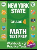New York State Grade 4 Math Test Prep: New York 4th Grade Math Test Prep Book for the NY State Test Grade 4.