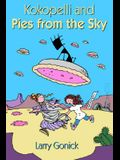 Kokopelli and Pies from the Sky