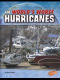 The World's Worst Hurricanes