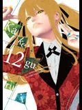 Kakegurui - Compulsive Gambler -, Vol. 12