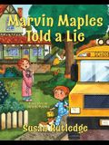 Marvin Maples Told a Lie