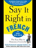 Say It Right In French (Say It Right! Series)