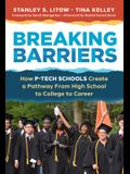 Breaking Barriers: How P-Tech Schools Create a Pathway from High School to College to Career