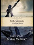 90 Days in Ruth, Jeremiah and 1 Corinthians, 1: Draw Strength from God's Word