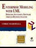 Enterprise Modeling with UML: Designing Successful Software Through Business Analysis [With *]