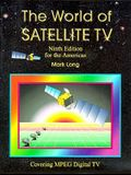 The World of Satellite Television