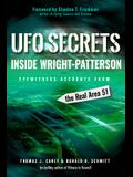 UFO Secrets Inside Wright-Patterson: Eyewitness Accounts from the Real Area 51