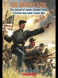On Enemy Soil: Journal of James Edmond Pease, a Civil War Union Soldier