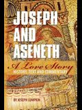 Joseph and Aseneth, A Love Story: History, Text, and Commentary
