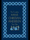 The Complete Hans Christian Andersen Fairy Tales, Deluxe Edition (Literary Classics)