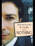 Far from Nothing