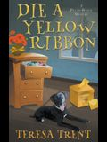 Die a Yellow Ribbon