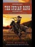 The Indian Ring