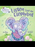 Mindfulness Moments for Kids: Listen Like an Elephant
