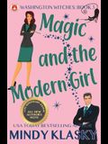 Magic and the Modern Girl: 15th Anniversary Edition
