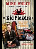 Kid Pickers: How to Turn Junk Into Treasure