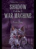 Shadow of the War Machine, Volume 3