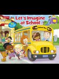 Fisher Price Little People Let's Imagine at School: 50 Fun Flaps to Lift!