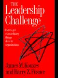 The Leadership Challenge: How to Get Extraordinary Things Done in Organizations