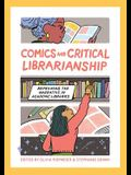 Comics and Critical Librarianship: Reframing the Narrative in Academic Libraries