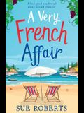 A Very French Affair: A feel-good beach read about second chances!