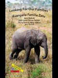 Looking For Our Families/Kuangalia Familia Zetu