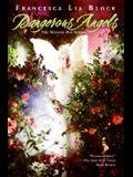 Dangerous Angels: The Weetzie Bat Books