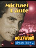 Michael Dante: From Hollywood to Michael Dante Way