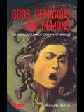 Gods, Demigods and Demons: A Handbook of Greek Mythology